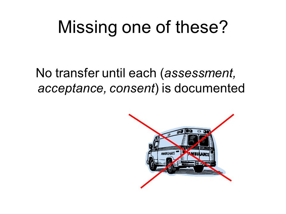 No transfer until each (assessment, acceptance, consent) is documented