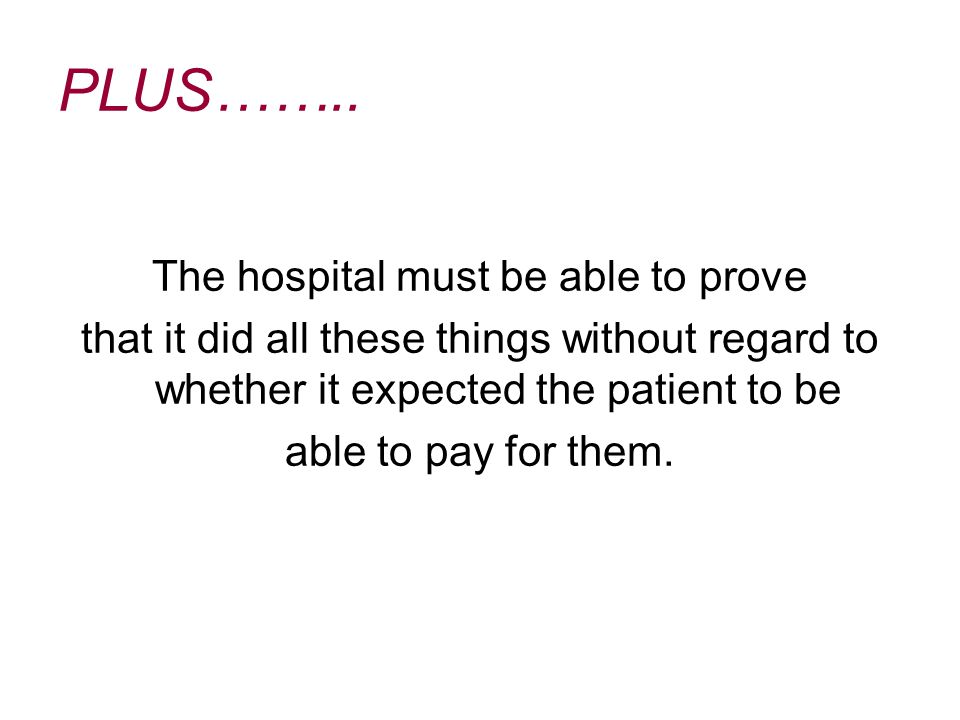 The hospital must be able to prove