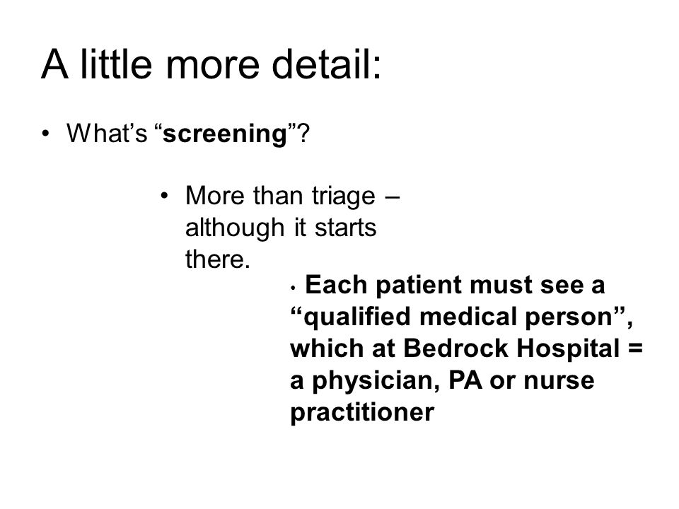 A little more detail: What's screening