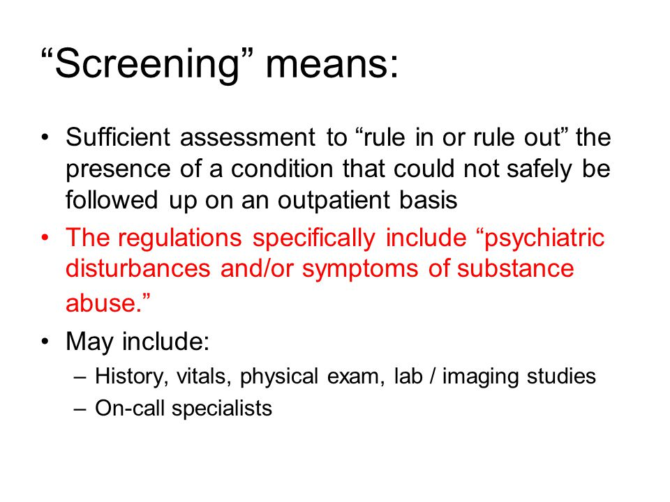 Screening means: