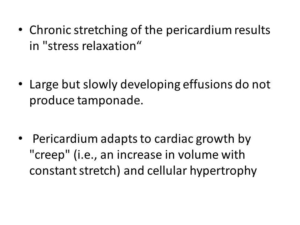 Chronic stretching of the pericardium results in stress relaxation