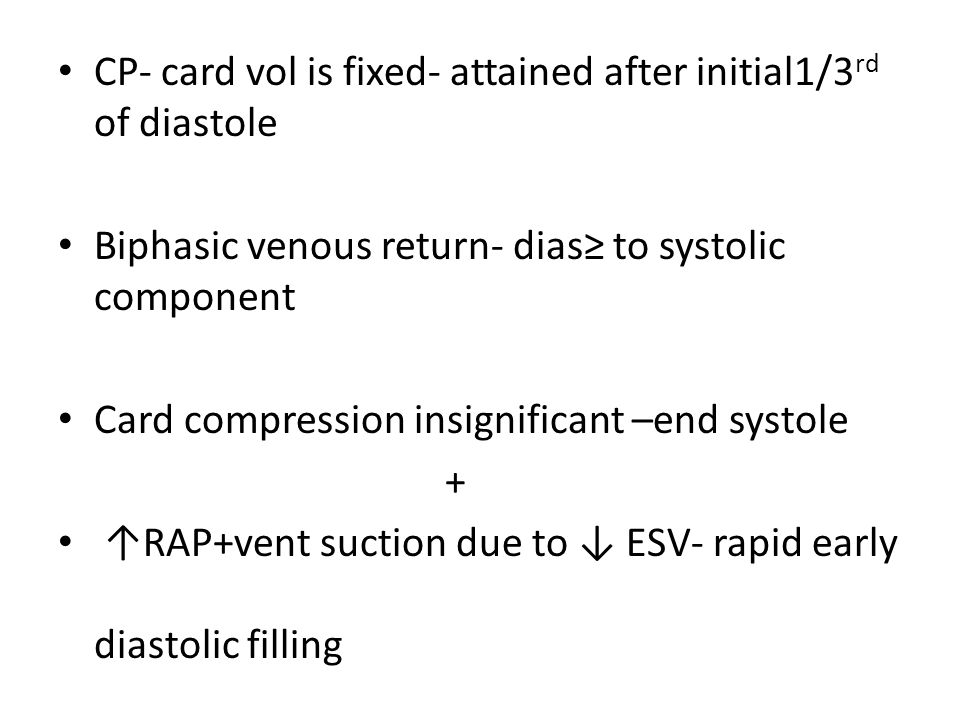CP- card vol is fixed- attained after initial1/3rd of diastole