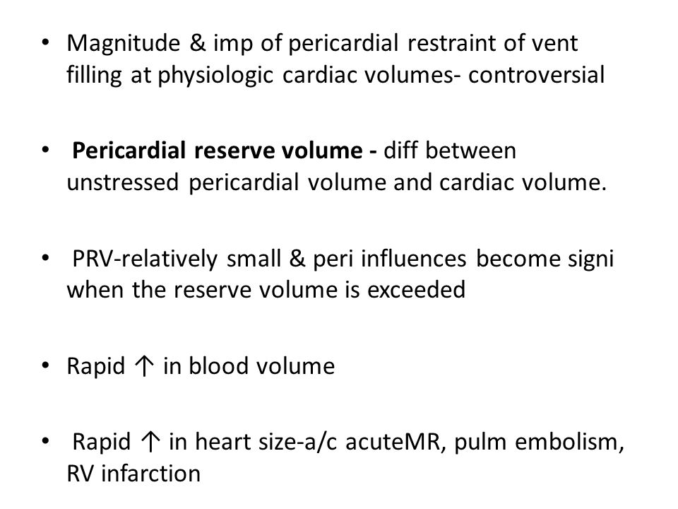 Magnitude & imp of pericardial restraint of vent filling at physiologic cardiac volumes- controversial