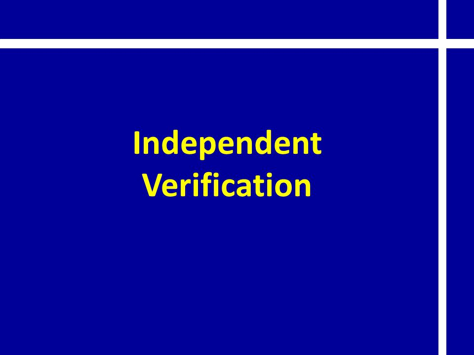Independent Verification