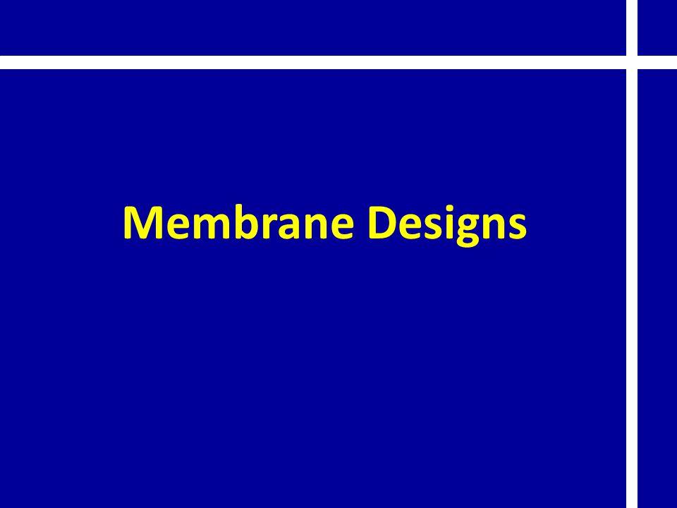 Membrane Designs