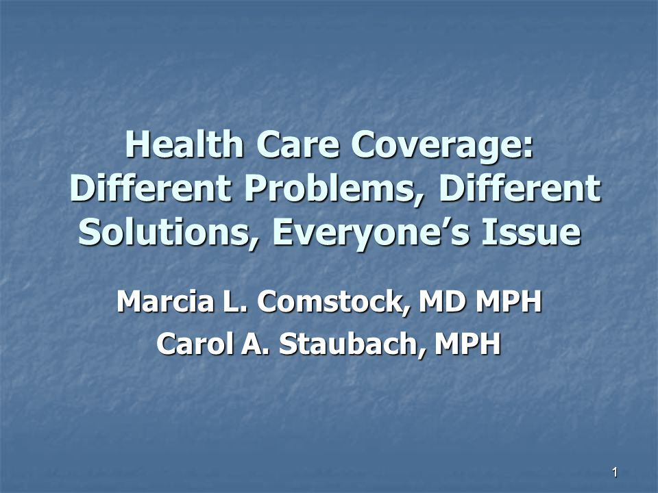 Marcia L. Comstock, MD MPH Carol A. Staubach, MPH