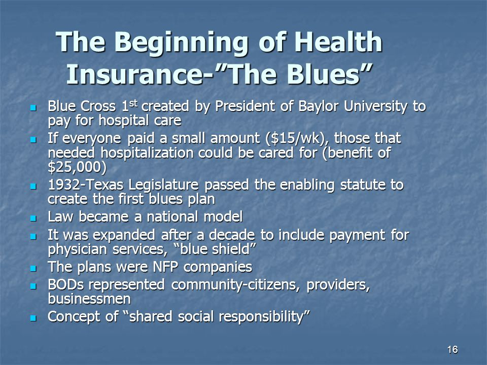The Beginning of Health Insurance- The Blues