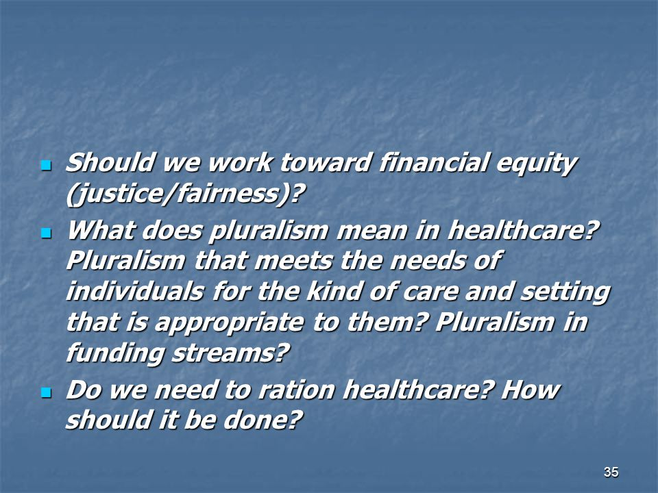 Should we work toward financial equity (justice/fairness)