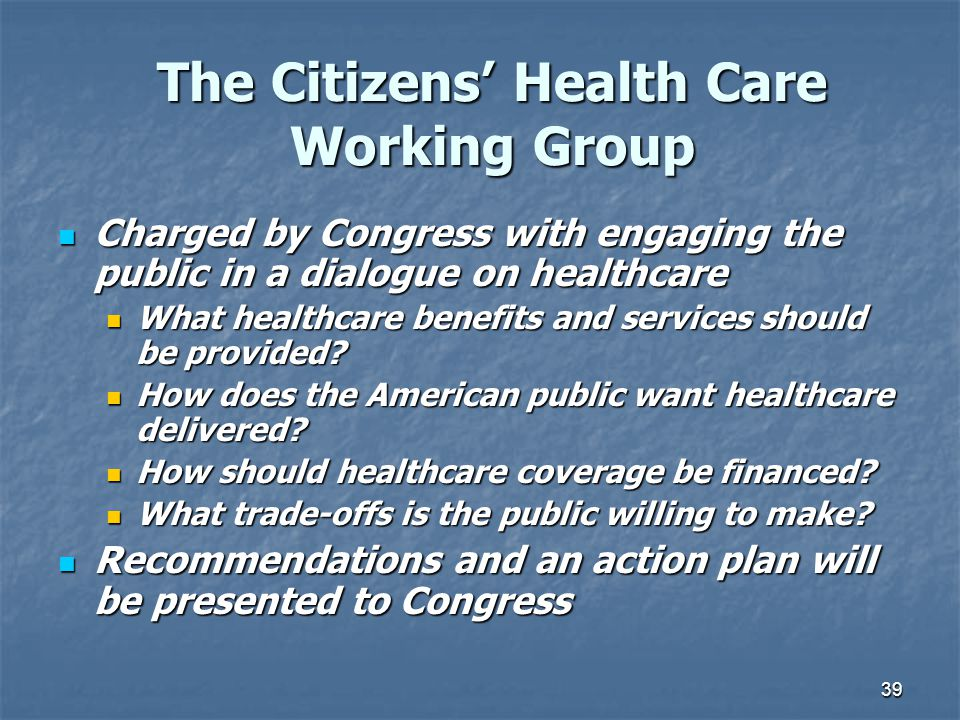 The Citizens' Health Care Working Group