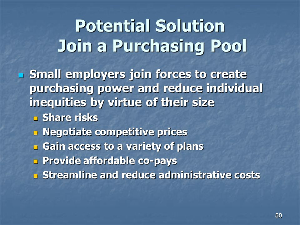 Potential Solution Join a Purchasing Pool