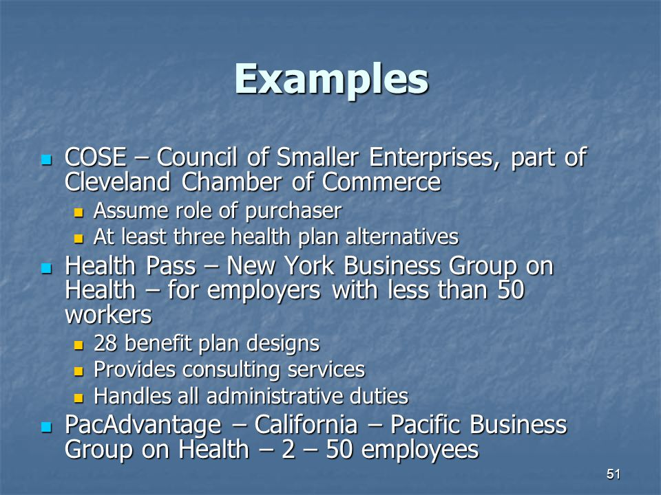 Examples COSE – Council of Smaller Enterprises, part of Cleveland Chamber of Commerce. Assume role of purchaser.