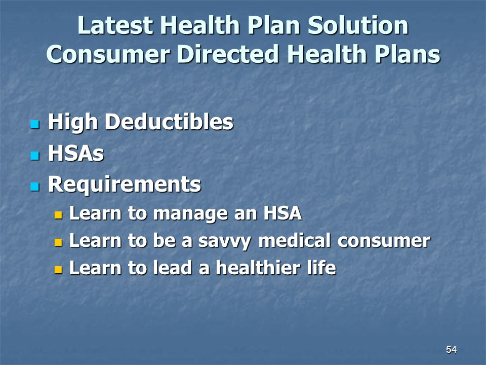 Latest Health Plan Solution Consumer Directed Health Plans