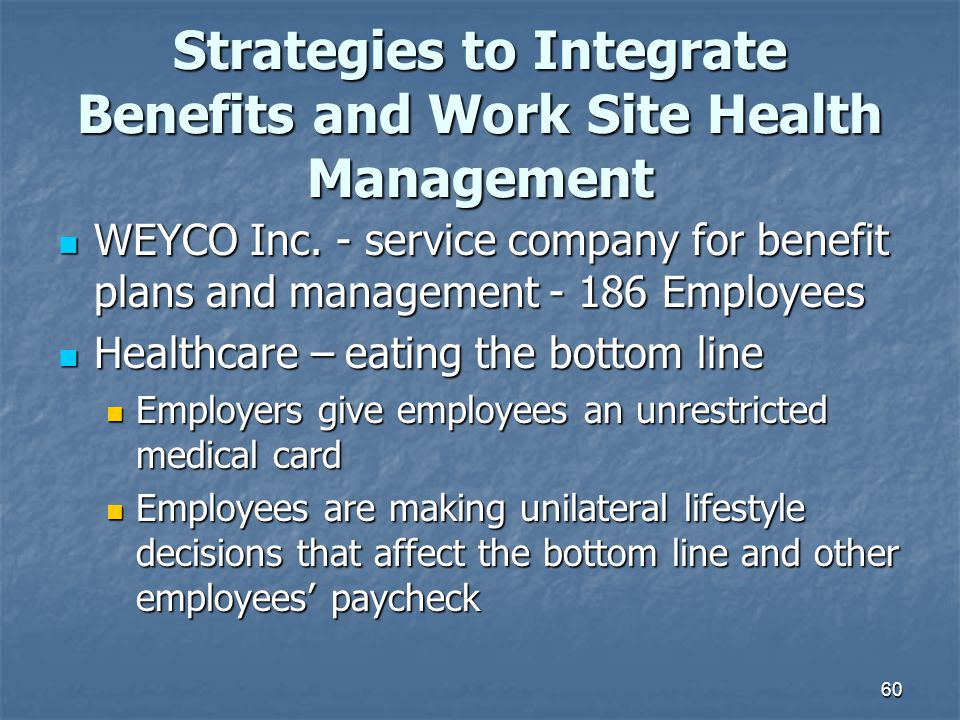 Strategies to Integrate Benefits and Work Site Health Management