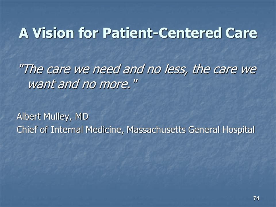 A Vision for Patient-Centered Care