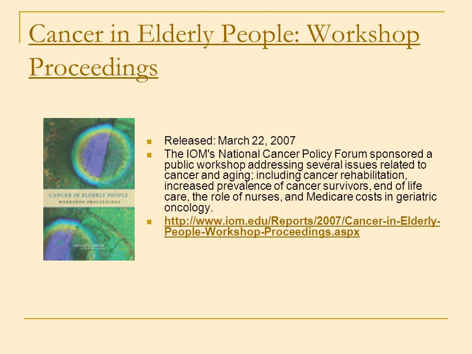 Cancer in Elderly People: Workshop Proceedings