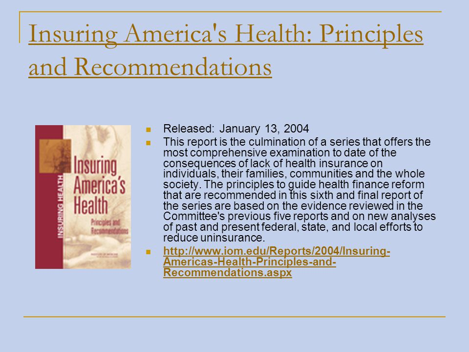 Insuring America s Health: Principles and Recommendations