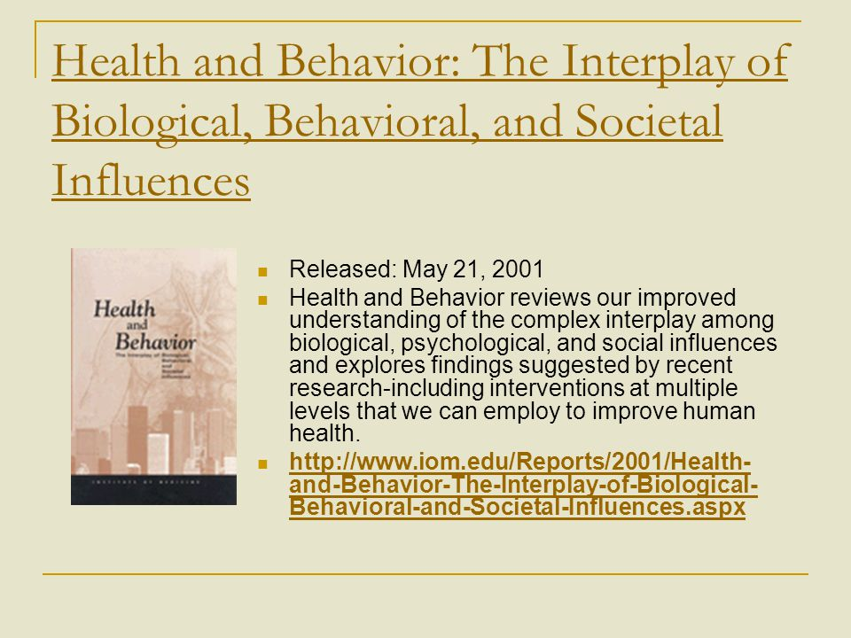 Health and Behavior: The Interplay of Biological, Behavioral, and Societal Influences