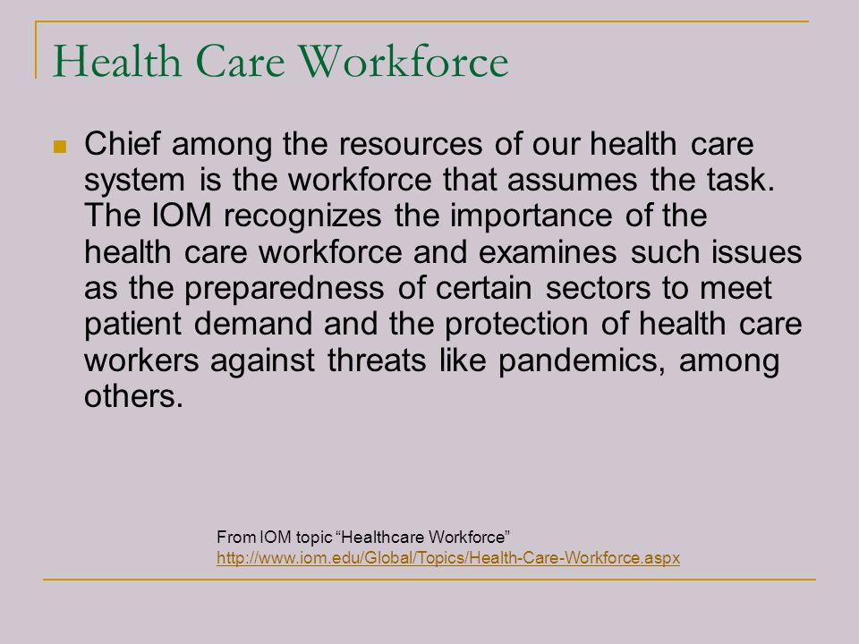 Health Care Workforce