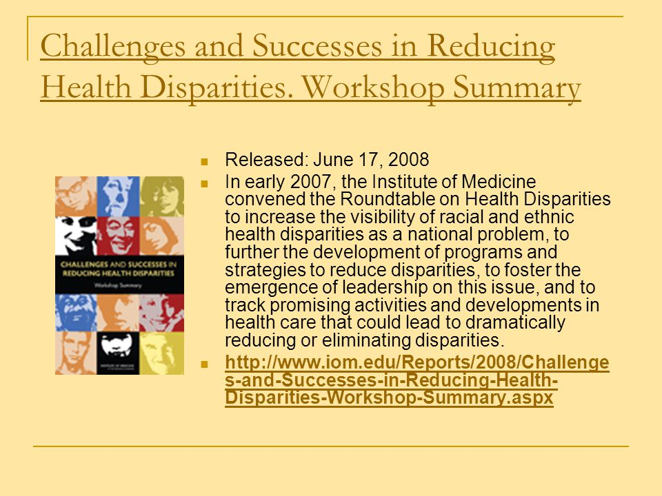 Challenges and Successes in Reducing Health Disparities