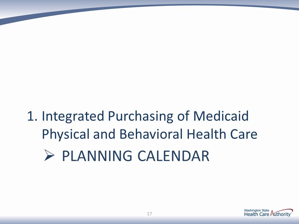 Integrated Purchasing of Medicaid Physical and Behavioral Health Care
