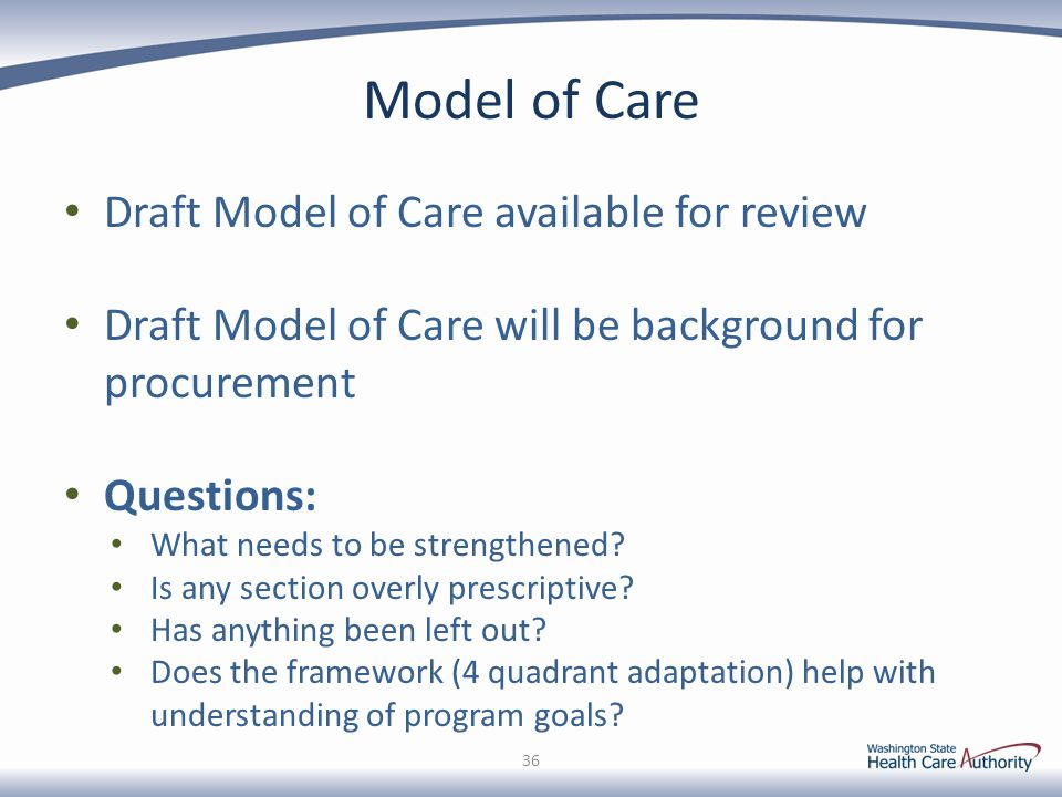 Model of Care Draft Model of Care available for review
