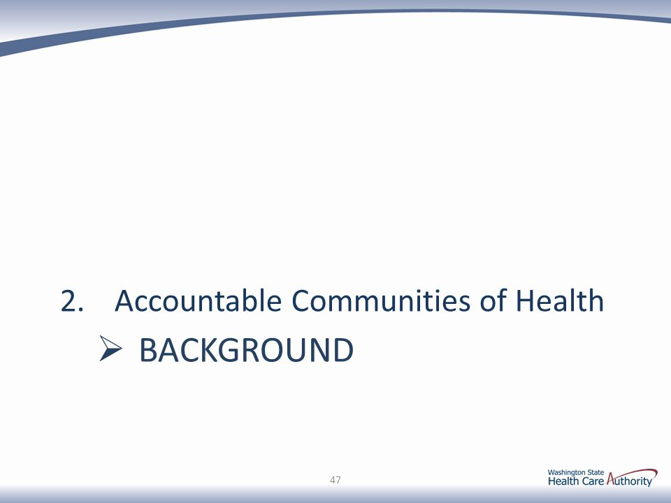 Accountable Communities of Health