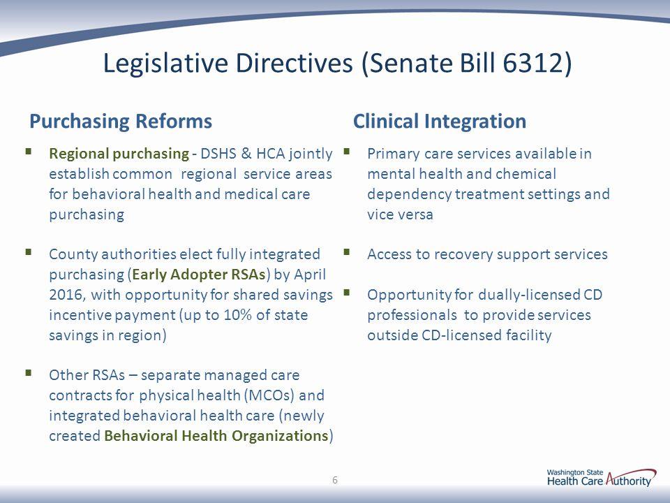 Legislative Directives (Senate Bill 6312)
