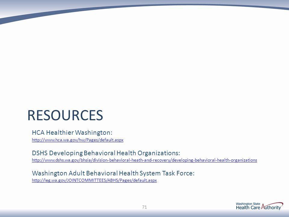 RESOURCES HCA Healthier Washington: