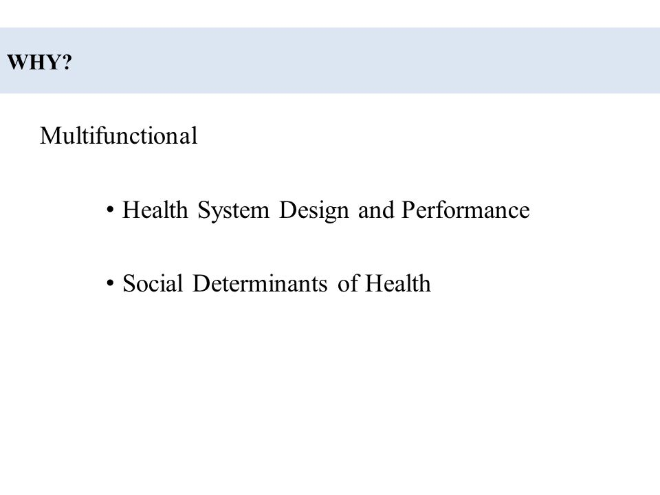 Health System Design and Performance Social Determinants of Health
