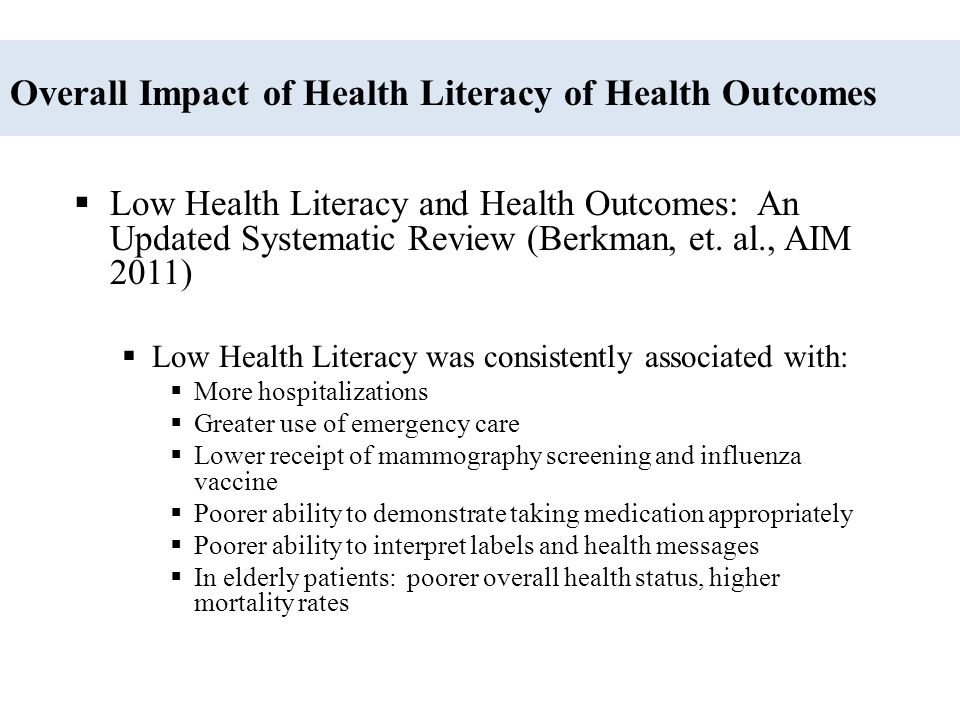 Overall Impact of Health Literacy of Health Outcomes
