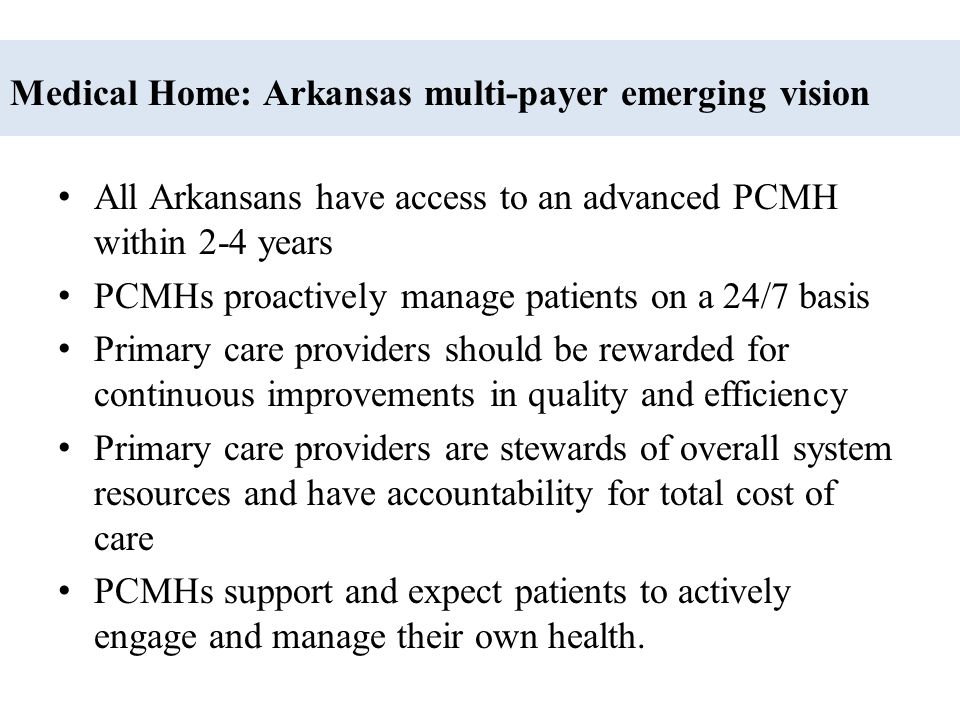 Medical Home: Arkansas multi-payer emerging vision