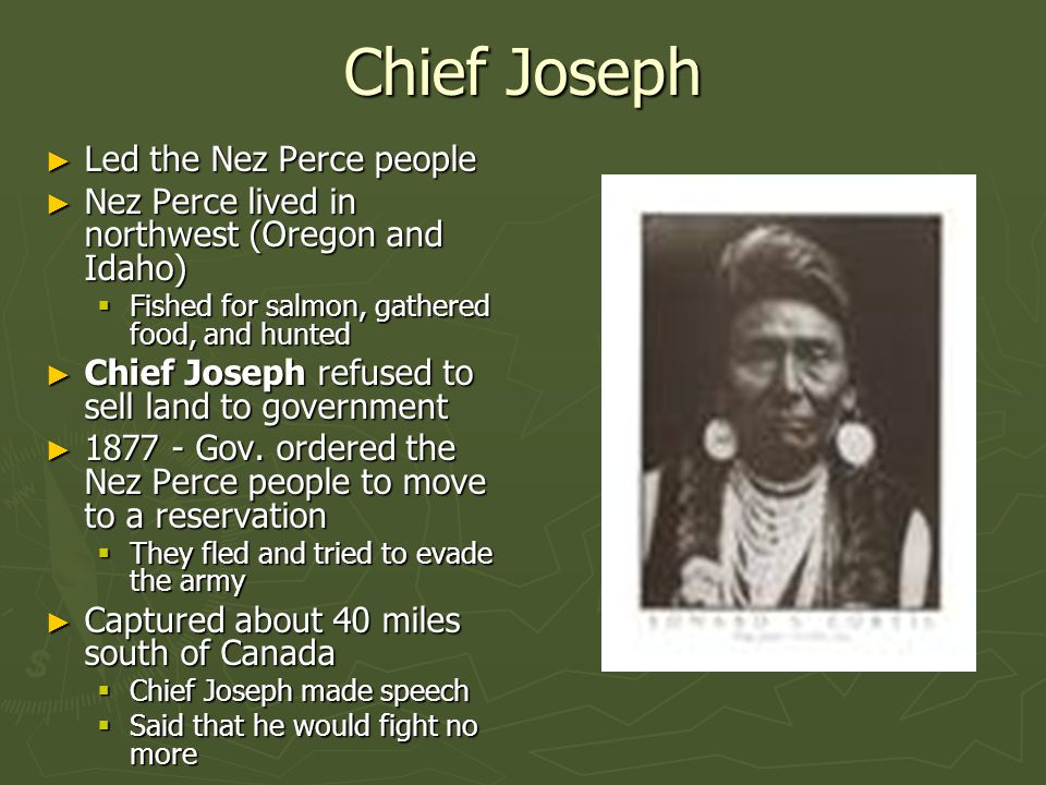 Chief Joseph Led the Nez Perce people
