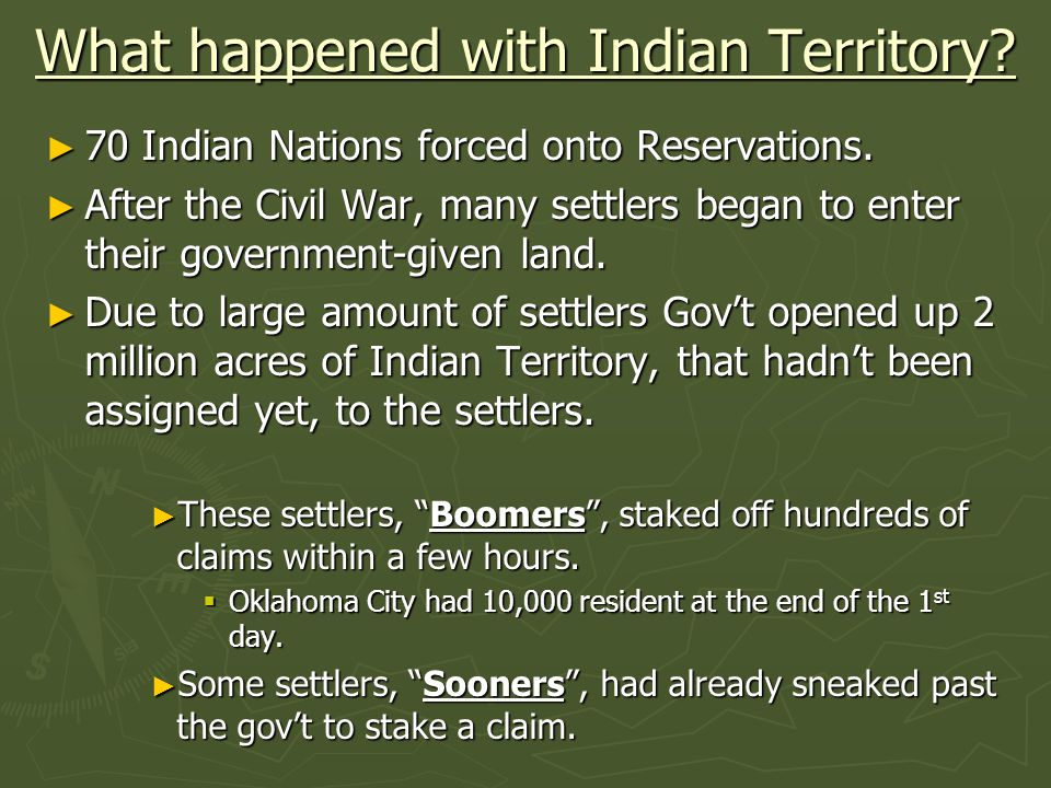 What happened with Indian Territory