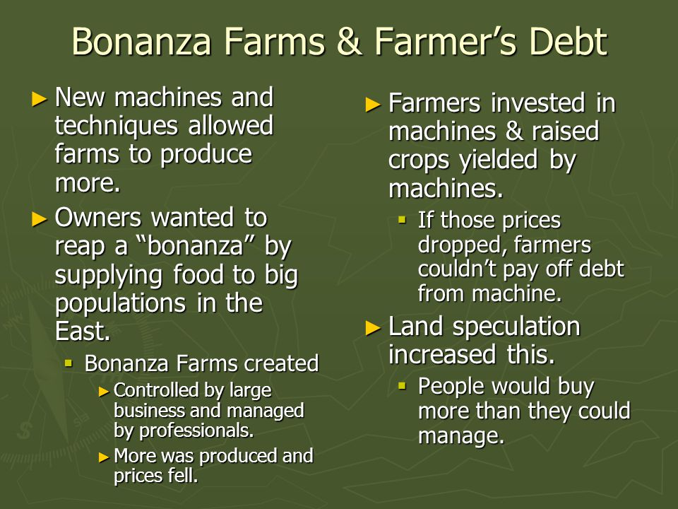Bonanza Farms & Farmer's Debt