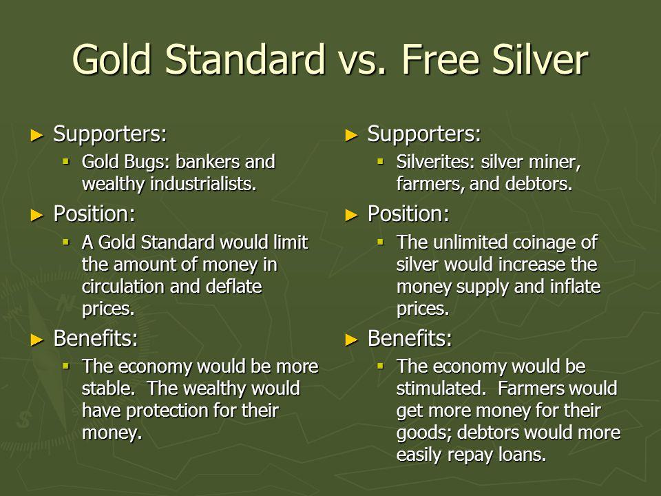 Gold Standard vs. Free Silver