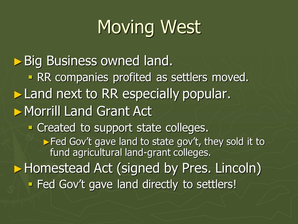 Moving West Big Business owned land.