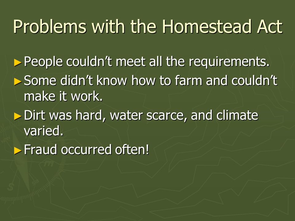 Problems with the Homestead Act