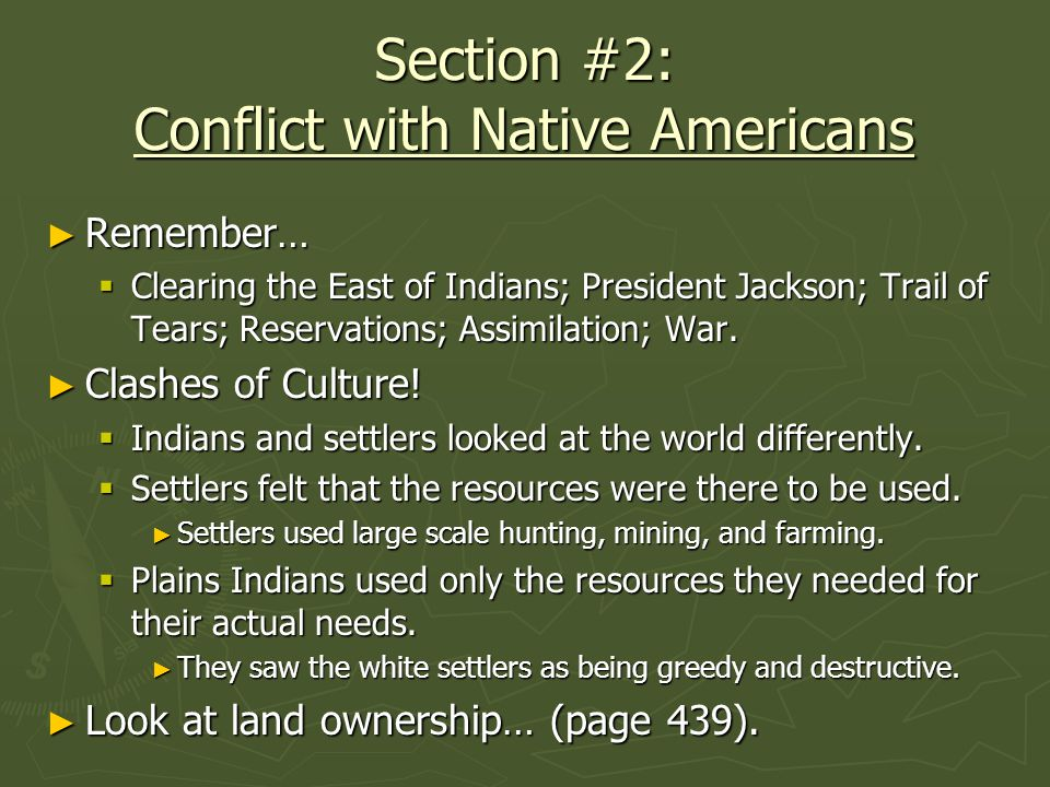 Section #2: Conflict with Native Americans