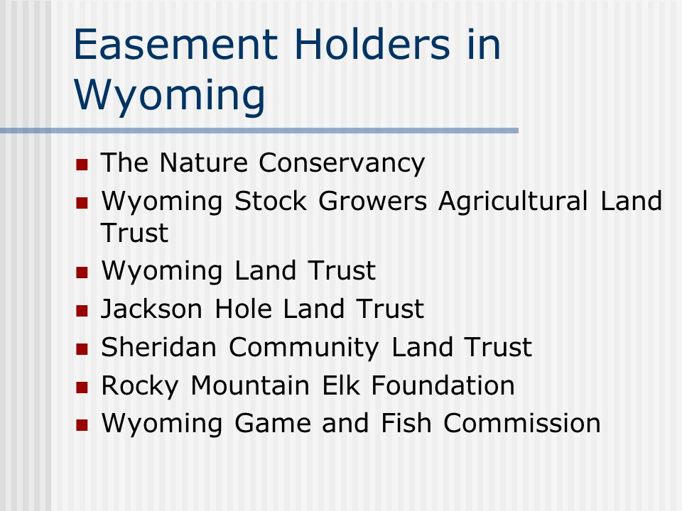Easement Holders in Wyoming