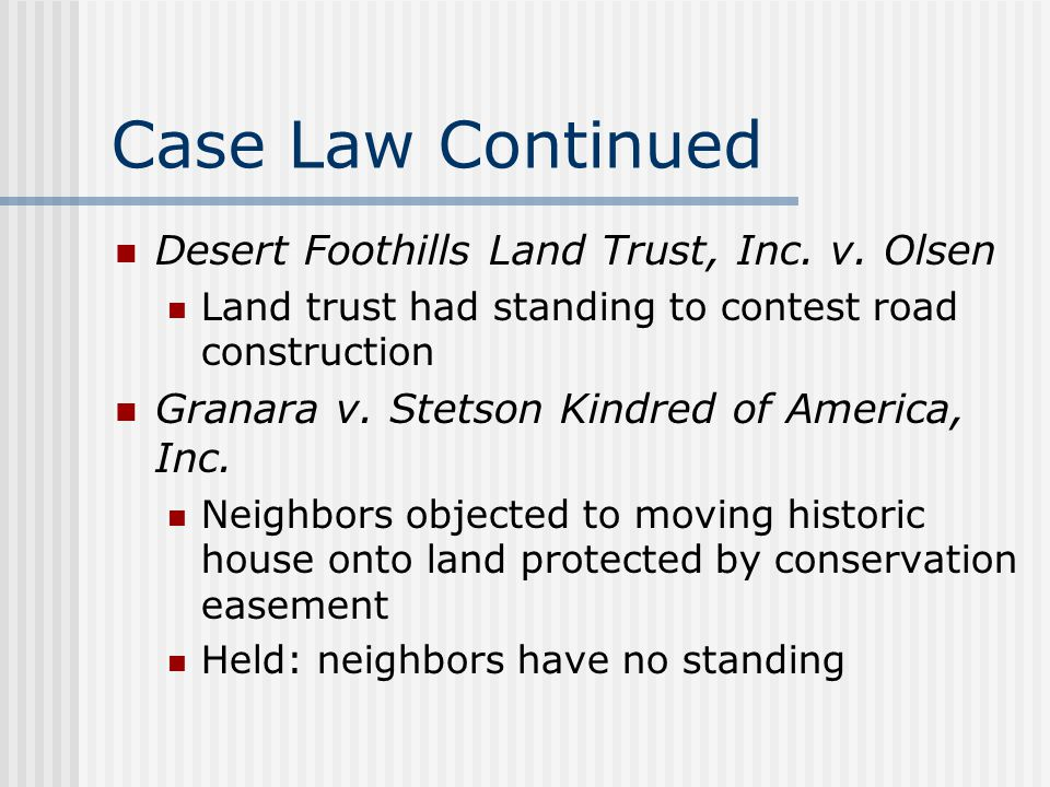 Case Law Continued Desert Foothills Land Trust, Inc. v. Olsen