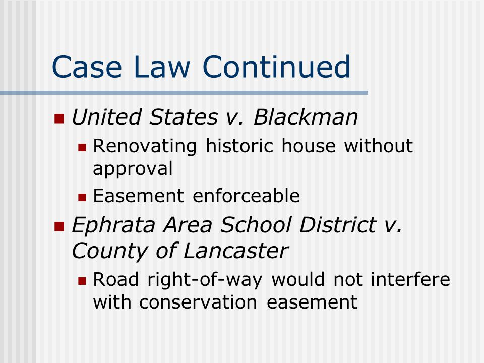 Case Law Continued United States v. Blackman