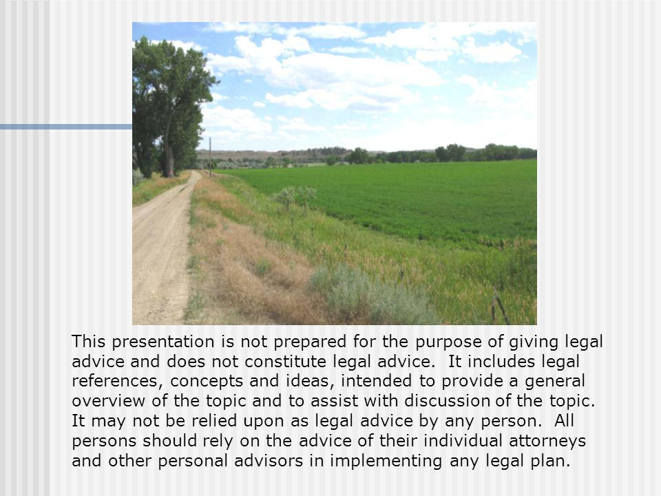 This presentation is not prepared for the purpose of giving legal advice and does not constitute legal advice.