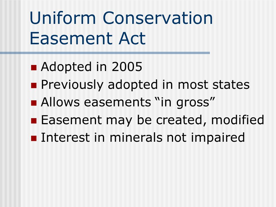 Uniform Conservation Easement Act