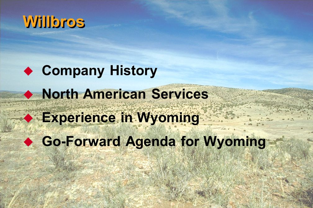 Willbros Company History North American Services Experience in Wyoming