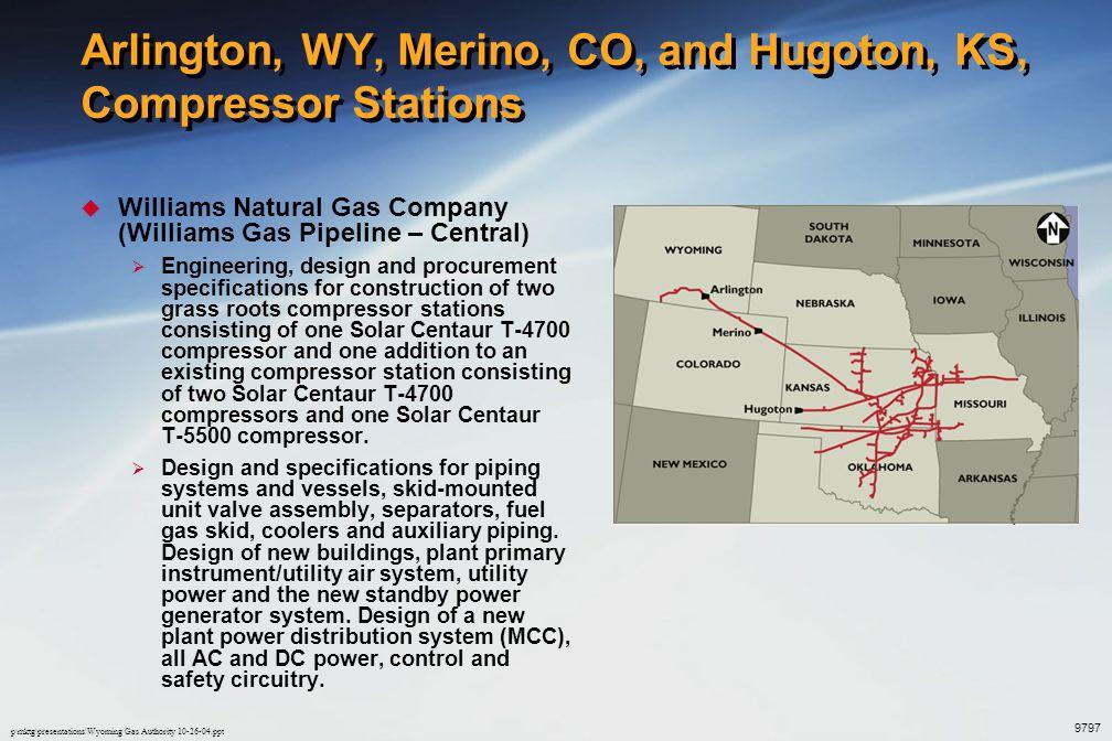 Arlington, WY, Merino, CO, and Hugoton, KS, Compressor Stations
