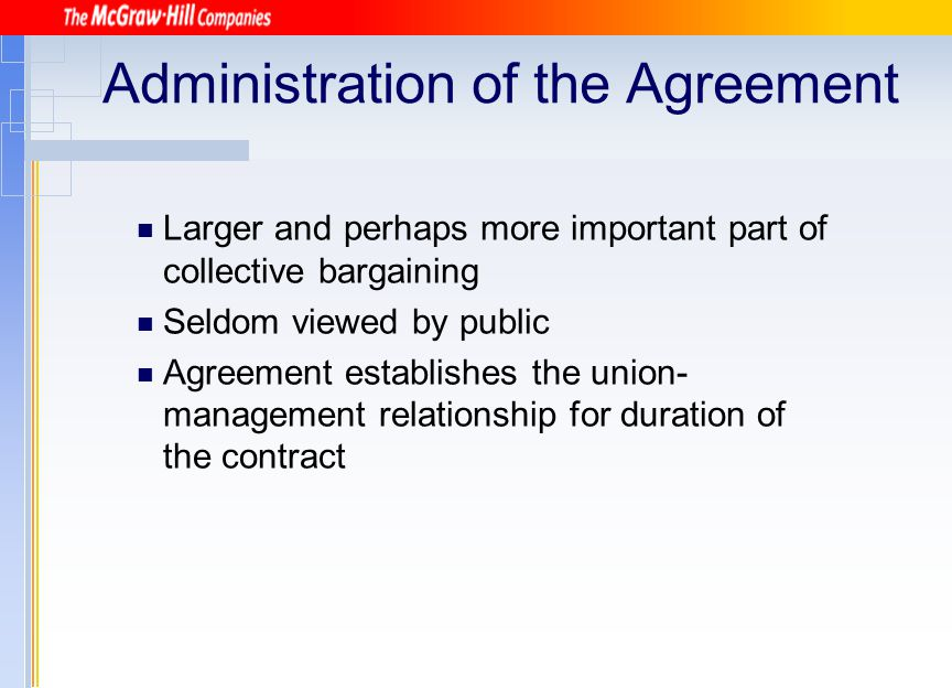 Administration of the Agreement