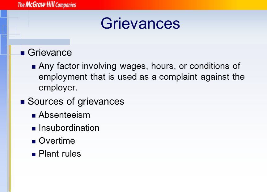 Grievances Grievance Sources of grievances