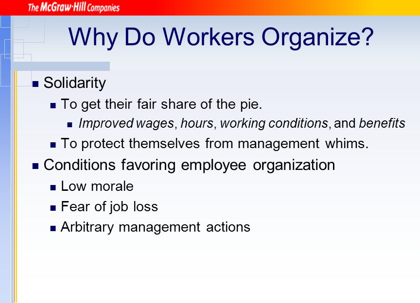Why Do Workers Organize