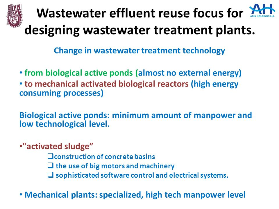 Change in wastewater treatment technology