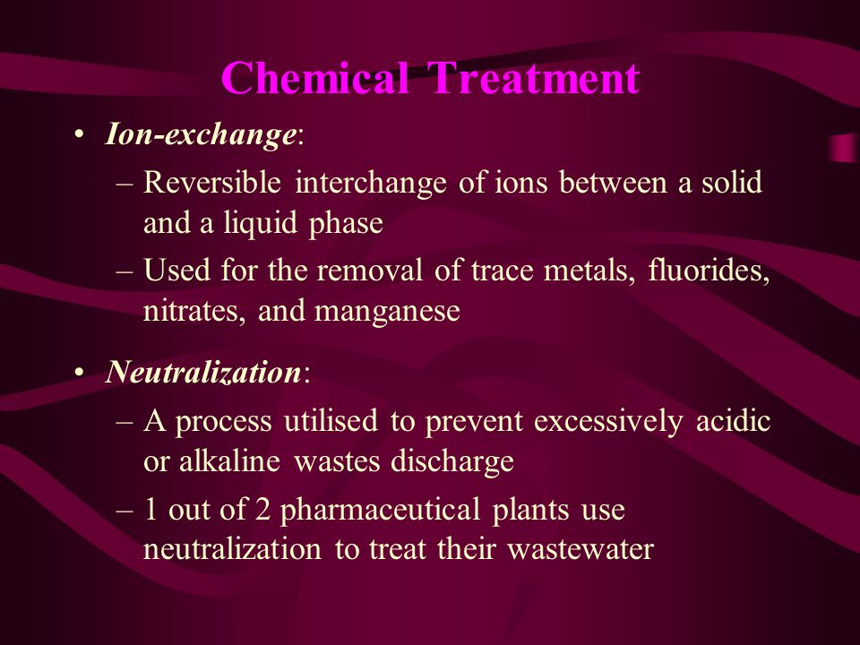 Chemical Treatment Ion-exchange: